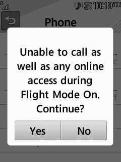Ƭ Ƭ : You cannot make (or receive) any calls, including emergency calls or use other features that require network coverage. Ƭ Ƭ : Deactivates Flight Mode and re-establishes your wireless connections.
