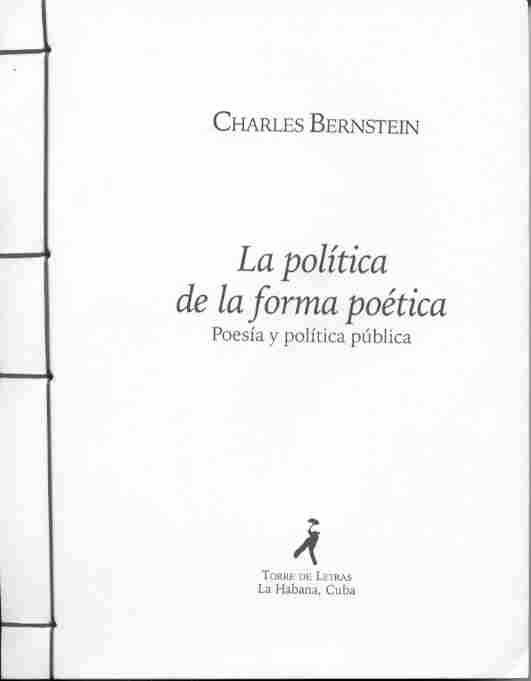 La política de la forma poética [The Politics of Poetic Form], tr.