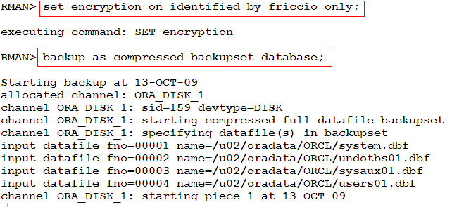 Para Restaurar: set decryption identified by password; restore database; Nota: Si habilitamos la opción: CONFIGURE ENCRYPTION FOR DATABASE ON Debemos configurar un wallet de modo que todo backup