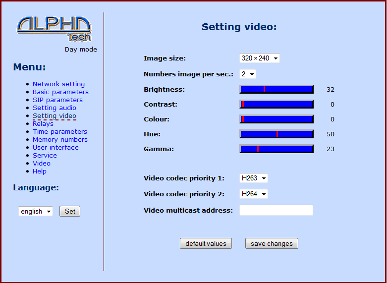 Codec de video: entre H263 y H264 Dirección de envió de video en multicast Day intervals
