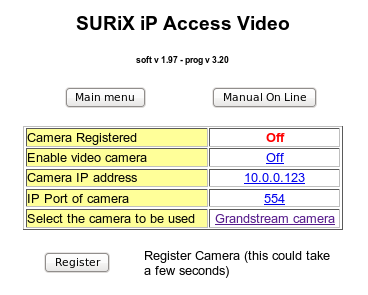In the submenu: Video parameters you can see the following elements to program: ip Access can make video calls, through linking to an IP camera which must be in the same LAN if ip Access, supports