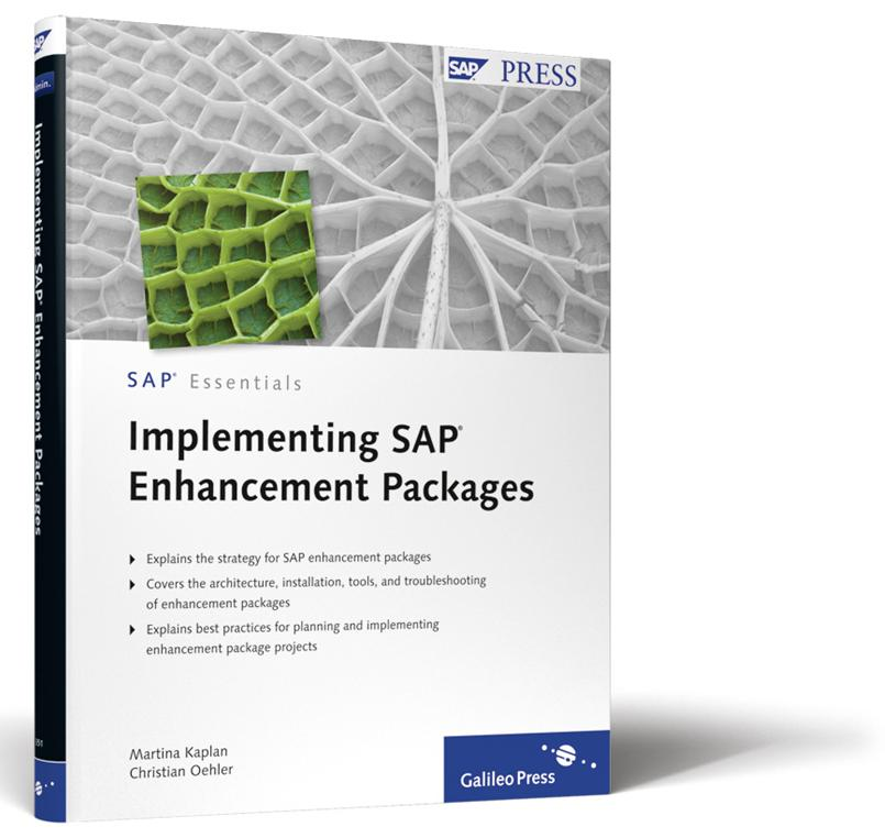 Hot of the Press: Implementing SAP Enhancement Packages Content Overview about all capabilities of SAP s enhancement strategy Details about the concept, architecture, and technology as well as