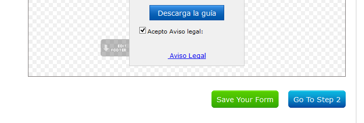 Save Your Form y después Go To Step 2