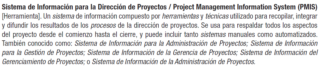 En palabras del PMI PMIS Solución EPM (Enterprise Project Mangement) PMI and PMP are service and trademarks of the Project Management Institute, Inc.