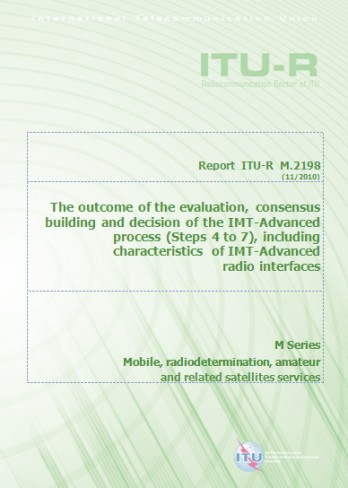 CE 5, Series M y F Committed to Connecting the World Rec. UIT-R M.2012 - IMT-avanzadas Rec. UIT-R F.