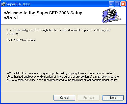 6. Click on the Next button. 7. You can confirm the installation to the folder C:\Program Files\SuperCEP2008. If you wish to install to a different disk or folder, click on Examine.