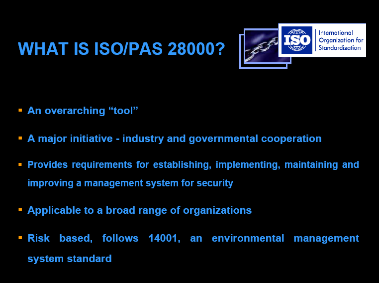 ISO 28000:2007 WHAT ISO