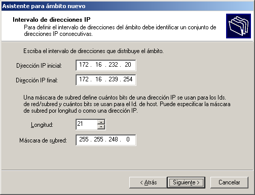 Figura 44. Intervalo de direcciones IP Fuente: Microsoft Windows Server 2003 Enterprise Edition. La máscara de subred se genera automáticamente.