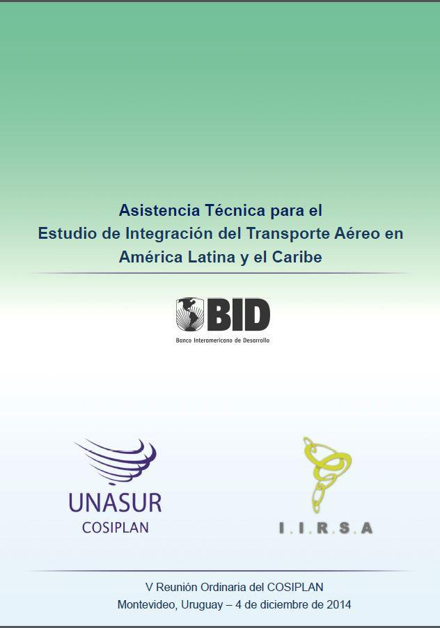 Technical Documents Final Report on the Application of EASE to Project Multimodal Transportation in the Laguna Merín and Lagoa Dos Patos System Case Studies on Air