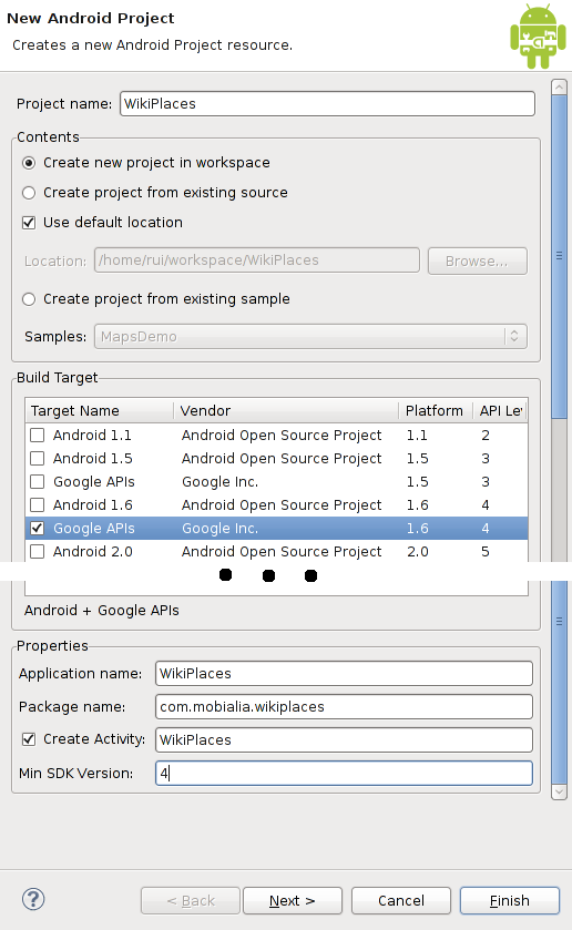 Crear un nuevo proyecto en Eclipse File->New->Android Project Cubrimos los detalles con: Project name: WikiPlaces Build Target : Google