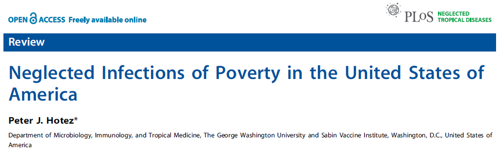 Hotez PJ (2008) Neglected Infections of Poverty in the United States of