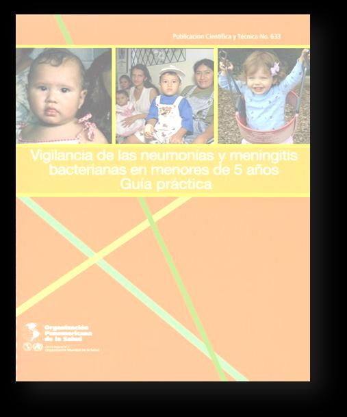 PAHO IBVPD network in Latin America: sentinel sites (SS)* for children < 5 years (2010-2012) RRLs : 2 (BRA, COL) NLs: