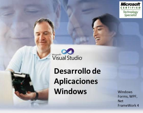 Desarrollo de Aplicaciones Windows Con Visual Studio 2010 (.NET FRAMEWORK 4.