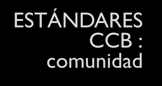 2011 Rainforest Alliance ESTÁNDARES CCB : Estándares de Clima,