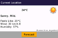 Select Forecast to view your current location s high and low temperatures for the next five days. Select a specific day to view a description of the expected weather for that day.