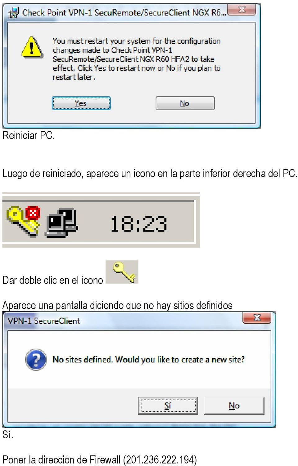 inferior derecha del PC.