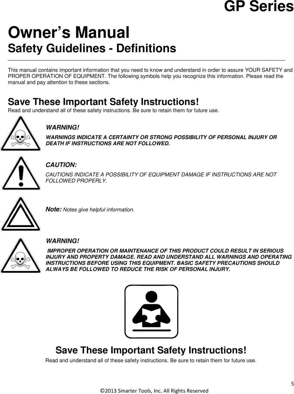 Read and understand all of these safety instructions. Be sure to retain them for future use. WARNING!