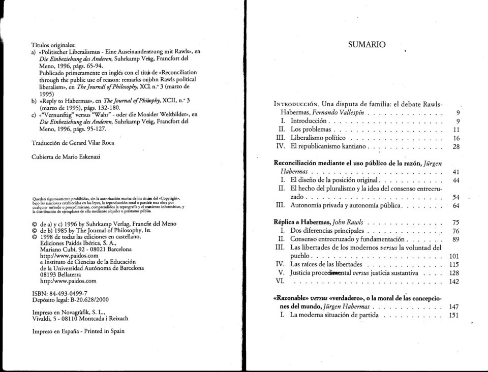 3 (marzo de 1995) b) «Reply to Habermas», en The ]ournal of Philrrnphy, XCII, n.º 3 (marzo de 1995), págs. 132-180.