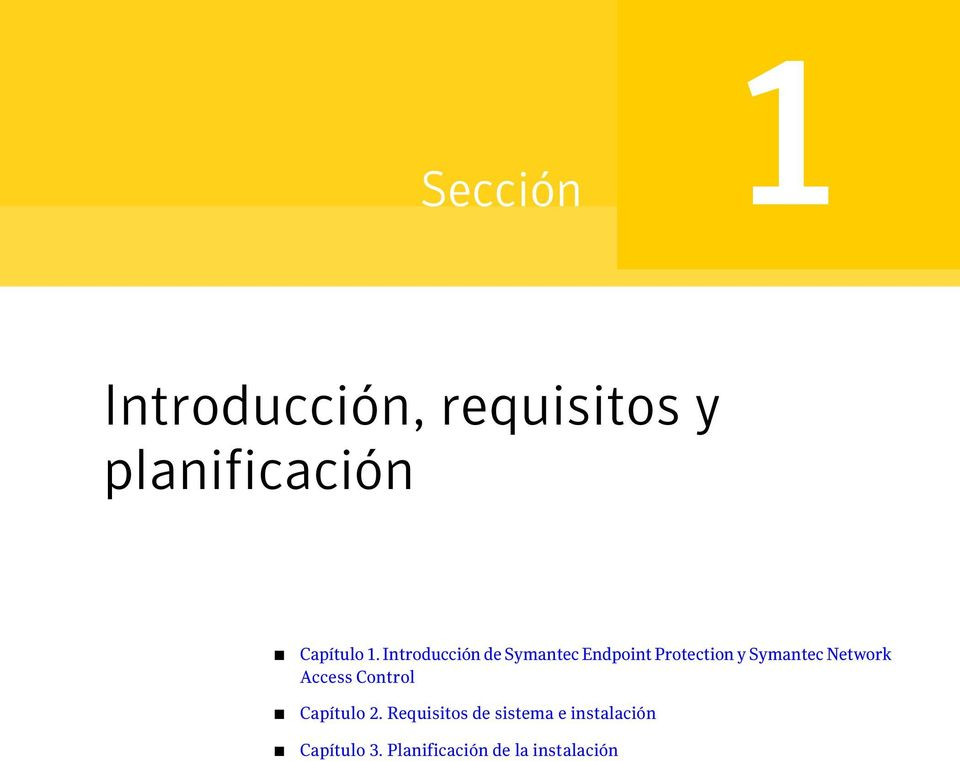 Introducción de Symantec Endpoint Protection y Symantec