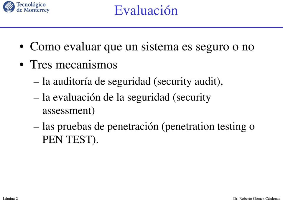 evaluación de la seguridad (security assessment) las