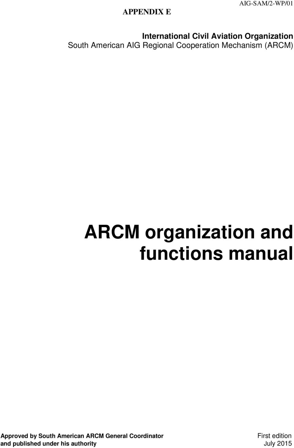 organization and functions manual Approved by South American ARCM