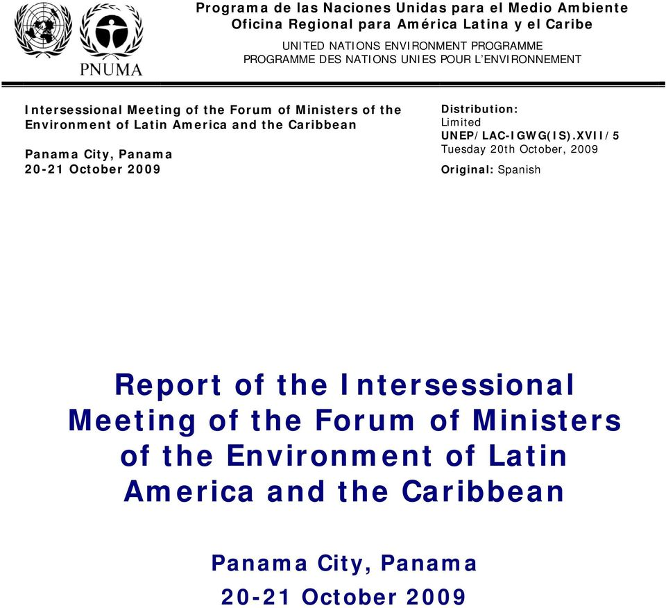 Caribbean Panama City, Panama 20-21 October 2009 Distribution: Limited UNEP/LAC-IGWG(IS).