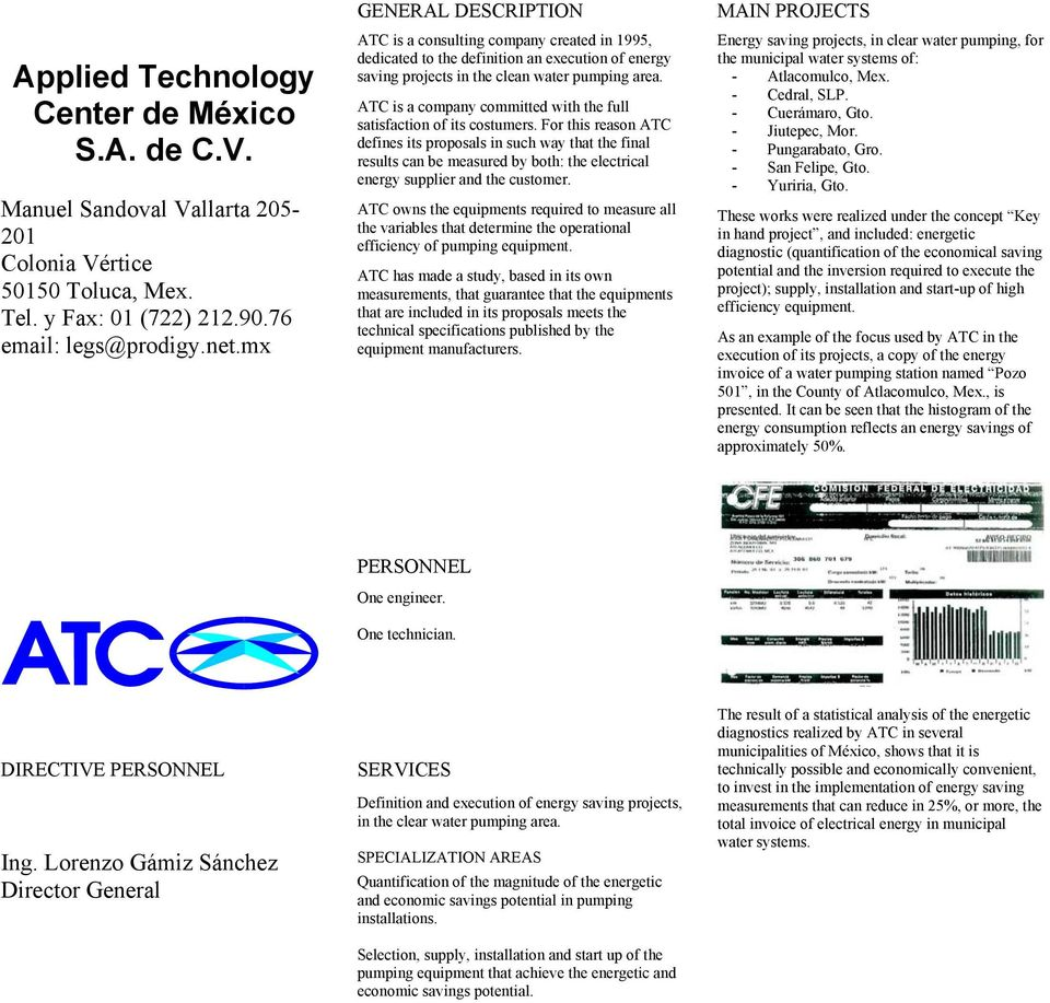 ATC is a company committed with the full satisfaction of its costumers.