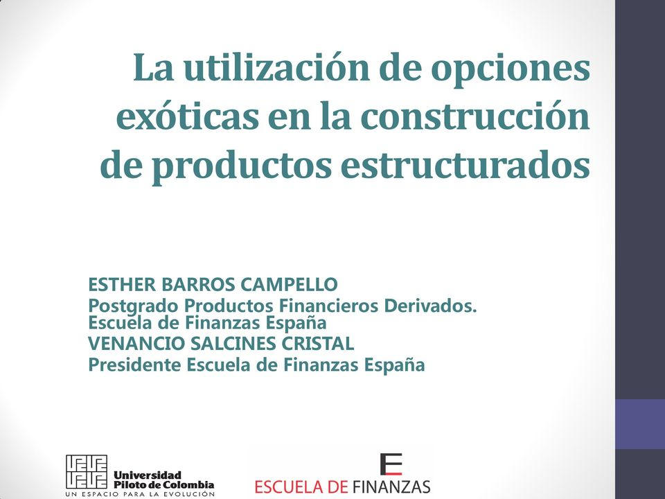 Productos Financieros Derivados.