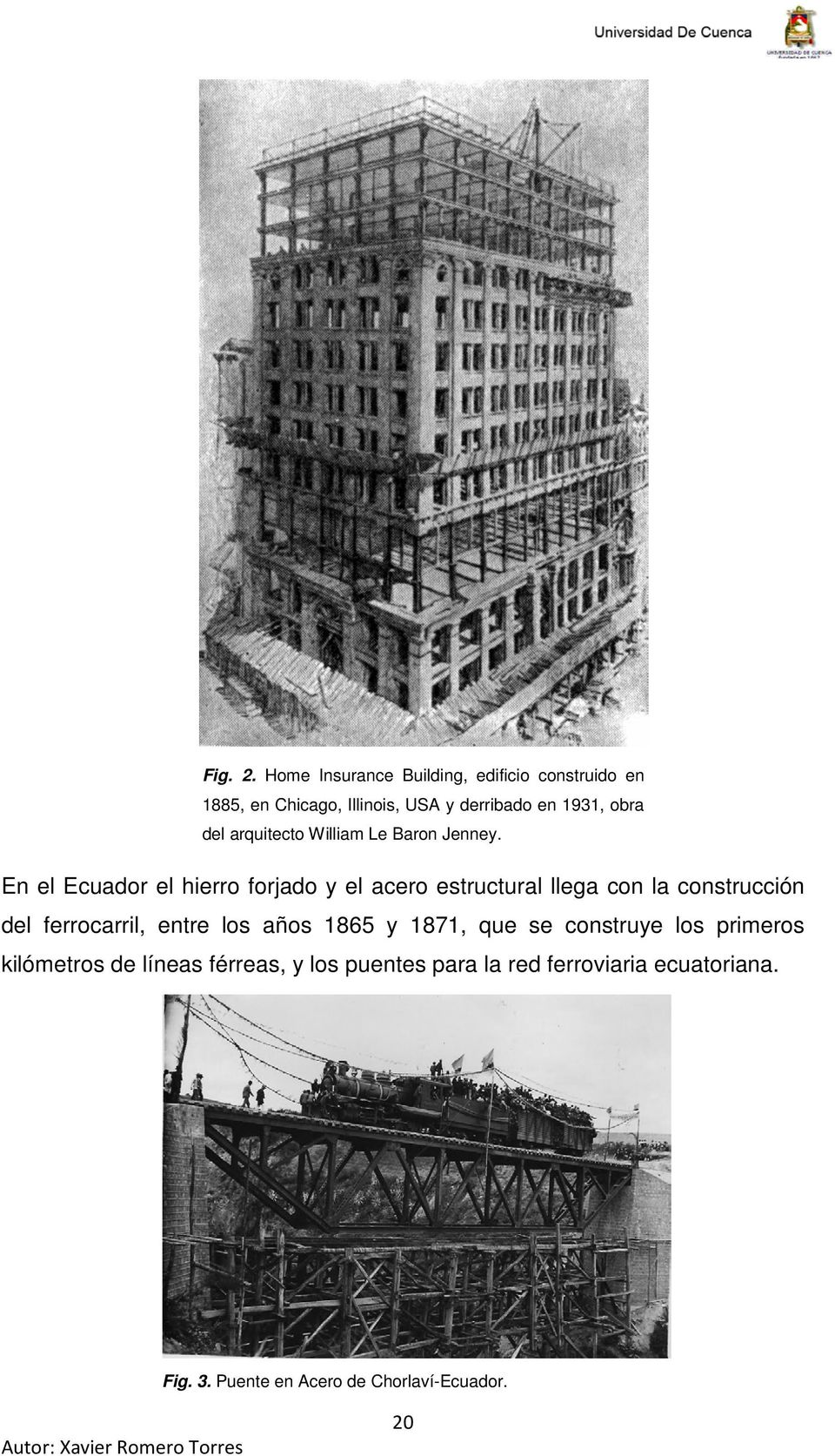 arquitecto William Le Baron Jenney.