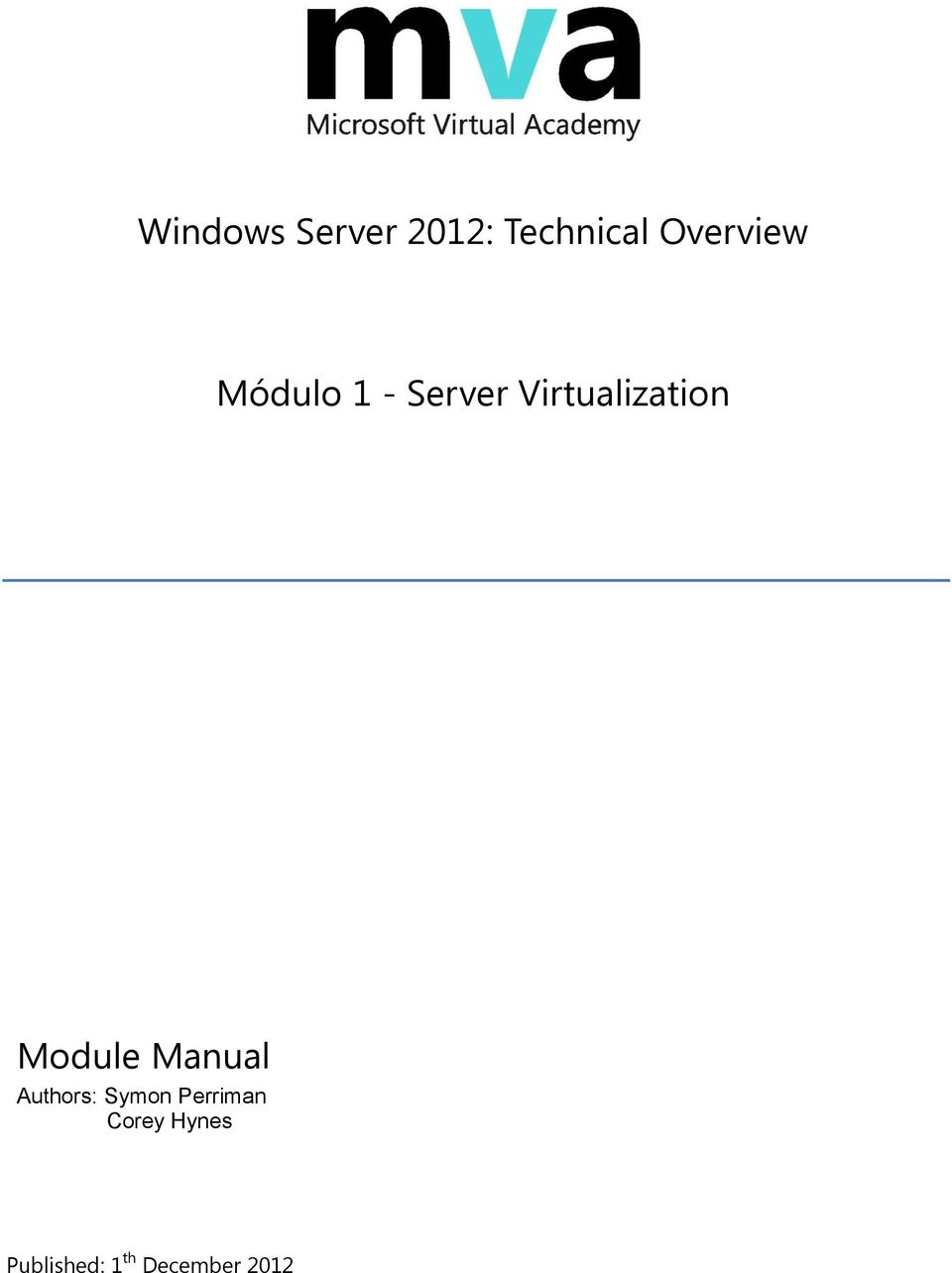 Virtualization Module Manual Authors: