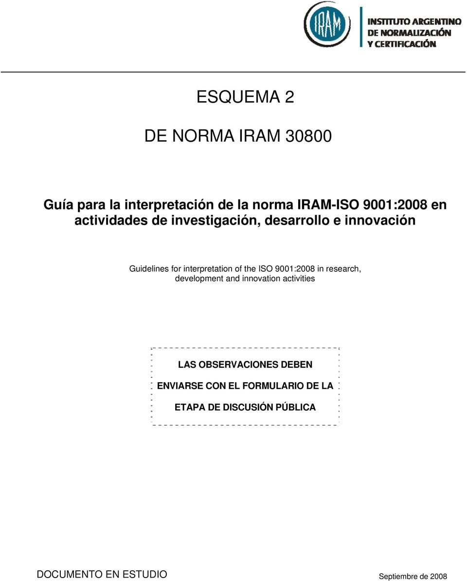 interpretation of the ISO 9001:2008 in research, development and innovation activities LAS