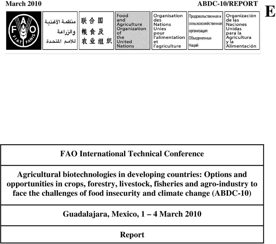 opportunities in crops, forestry, livestock, fisheries and agro-industry to