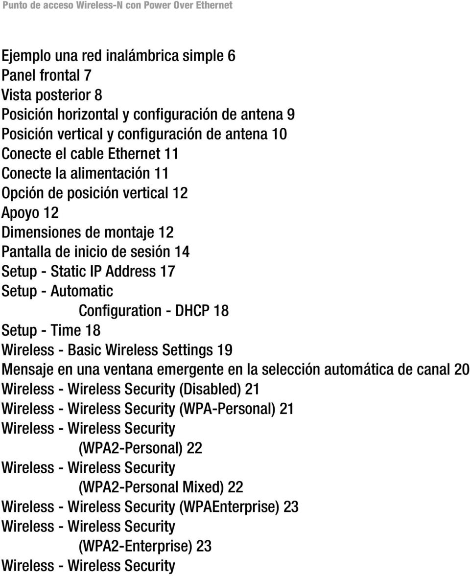 Setup - Time 18 Wireless - Basic Wireless Settings 19 Mensaje en una ventana emergente en la selección automática de canal 20 Wireless - Wireless Security (Disabled) 21 Wireless - Wireless Security