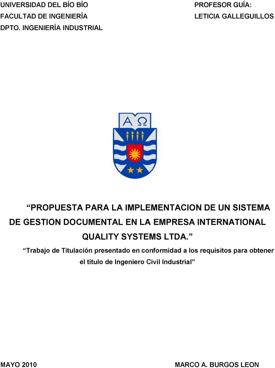 UN SISTEMA DE GESTION DOCUMENTAL EN LA EMPRESA INTERNATIONAL QUALITY SYSTEMS LTDA.