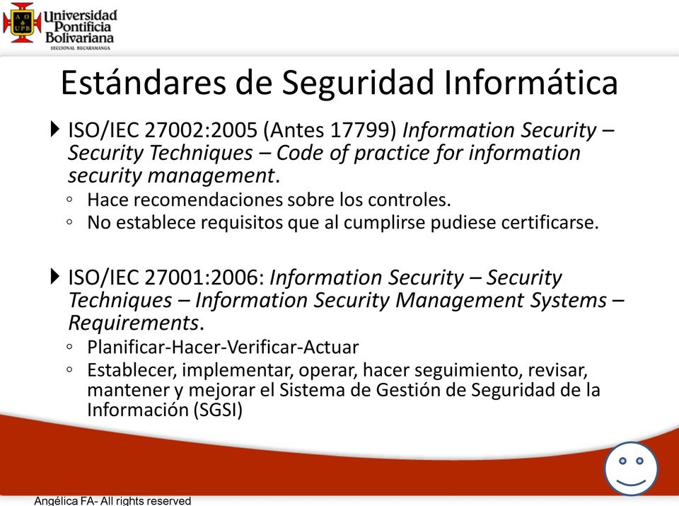 ISO/IEC 27001:2006: Information Security Security Techniques Information Security Management Systems Requirements.