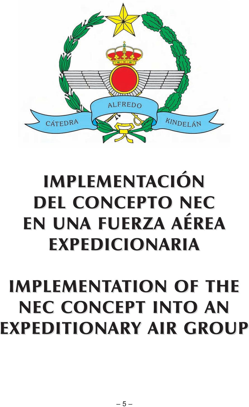 IMPLEMENTATION TION OF THE NEC