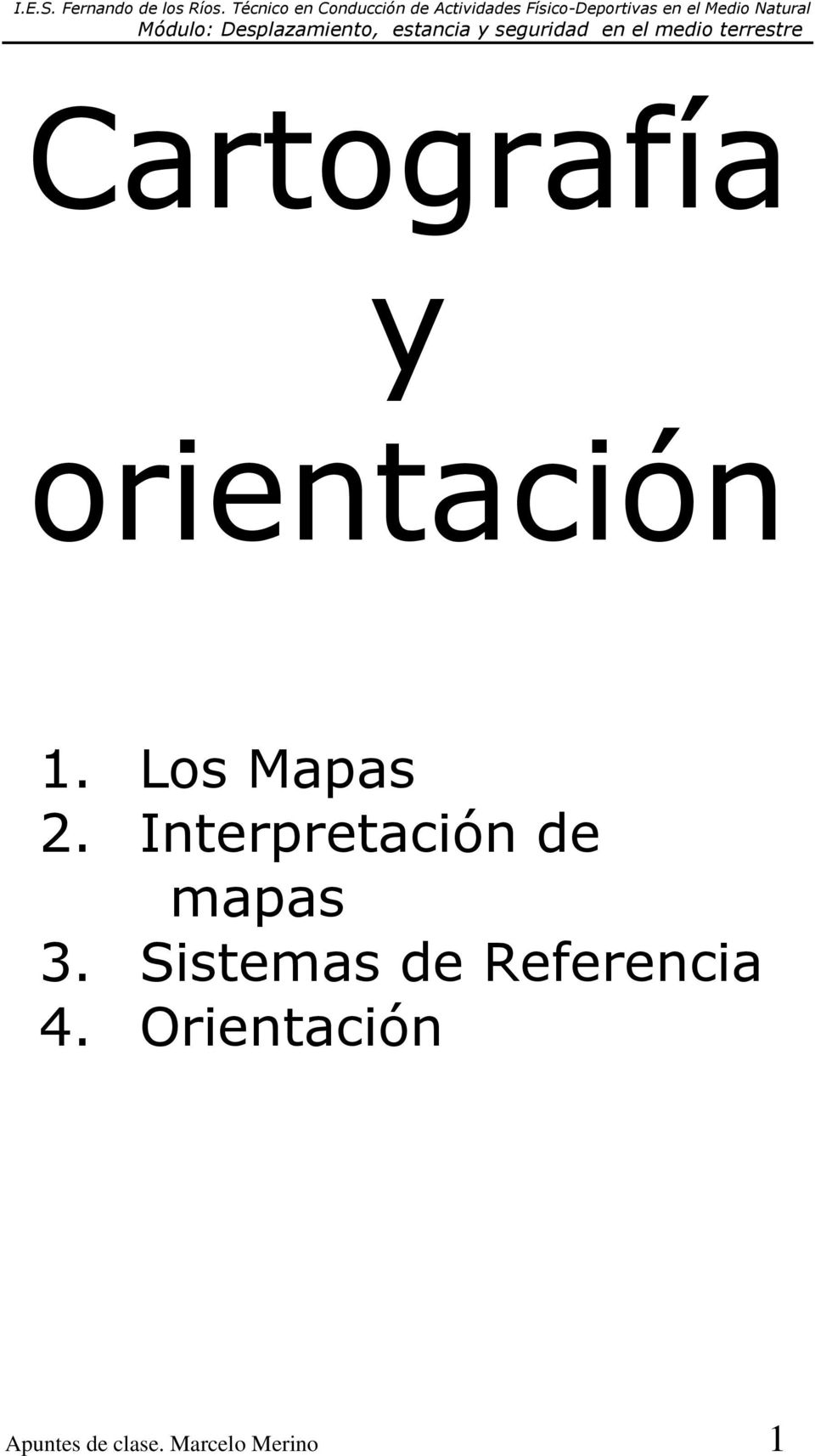 Interpretación de mapas 3.