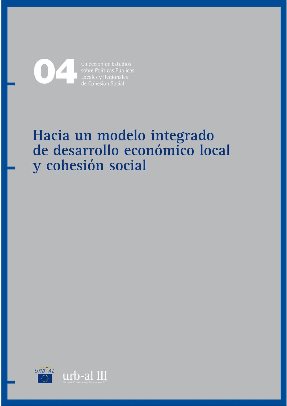 modelo integrado de desarrollo económico local y
