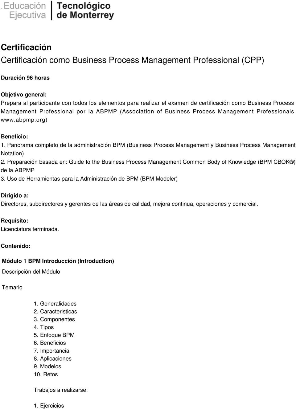 Panorama completo de la administración BPM (Business Process Management y Business Process Management Notation) 2.