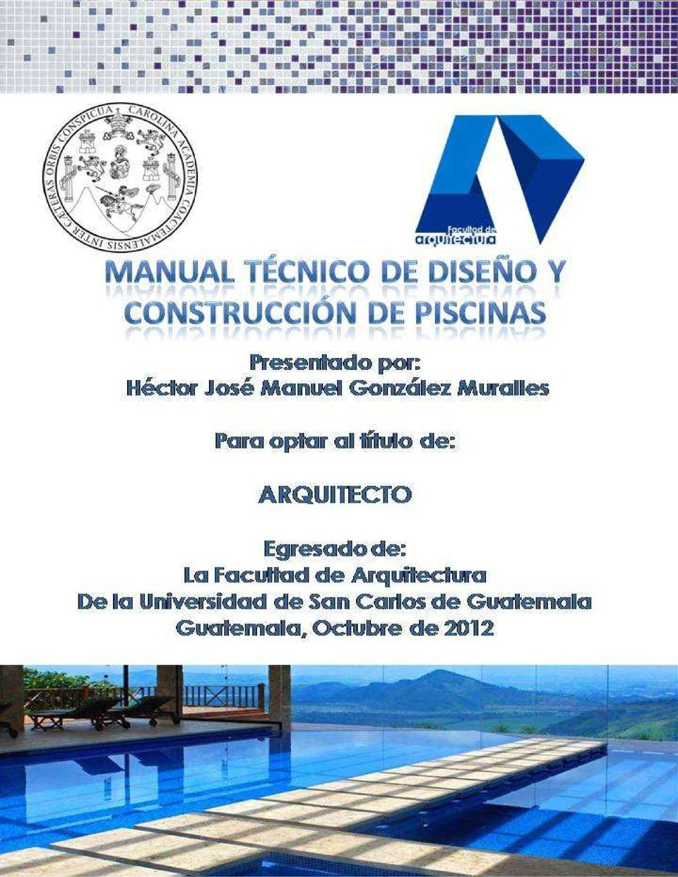 Manual t cnico de dise o y construcci n de piscinas for Manual de diseno y construccion de albercas