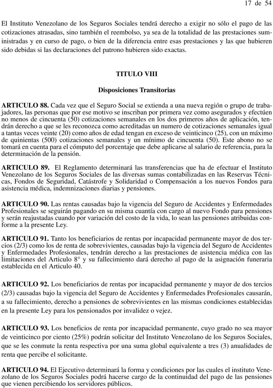 TITULO VIII Disposiciones Transitorias ARTICULO 88.