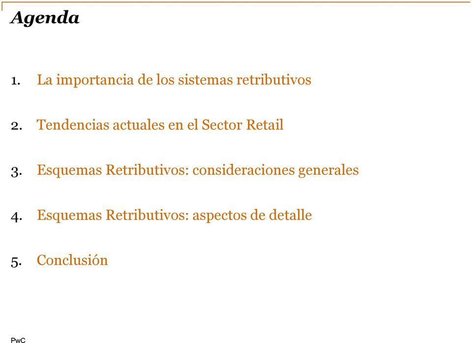 Tendencias actuales en el Sector Retail 3.