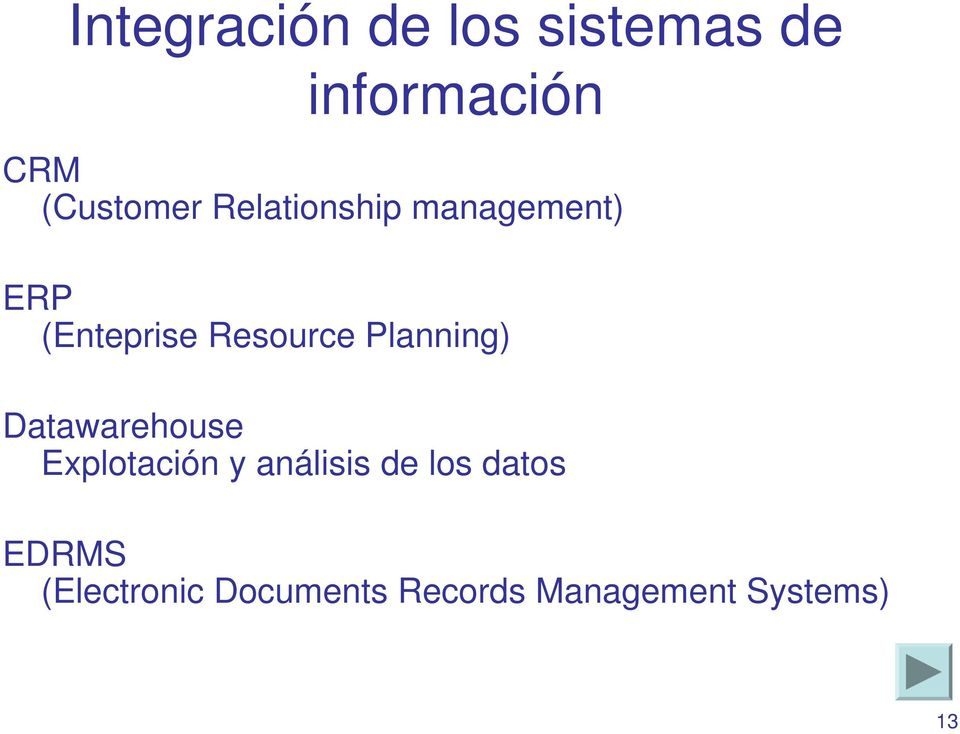 Resource Planning) Datawarehouse Explotación y análisis