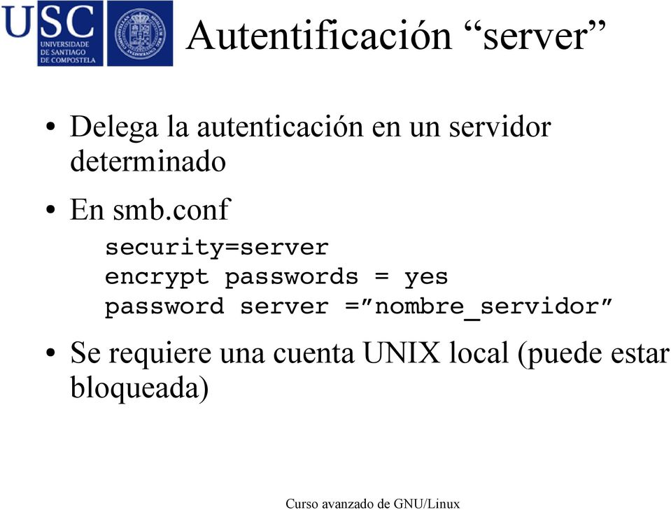 conf security=server encrypt passwords = yes password