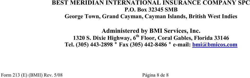 Dixie Highway, 6 th Floor, Coral Gables, Florida 33146 Tel.