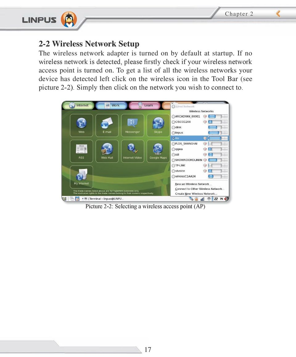 To get a list of all the wireless networks your device has detected left click on the wireless icon in the Tool