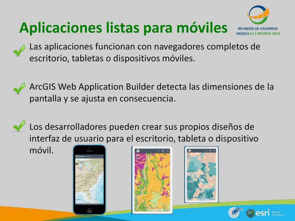 ArcGIS Web Application Builder detecta las dimensiones de la pantalla y se ajusta en
