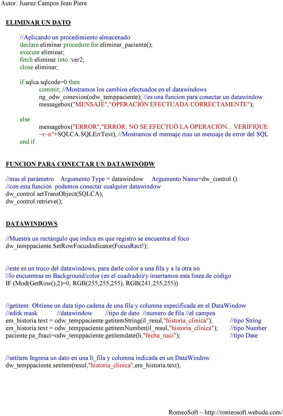 "CORRECTAMENTE""); else messagebox(""error"",""error: NO SE EFECTUÓ LA OPERACIÓN... VERIFIQUE ~r~n""+sqlca."