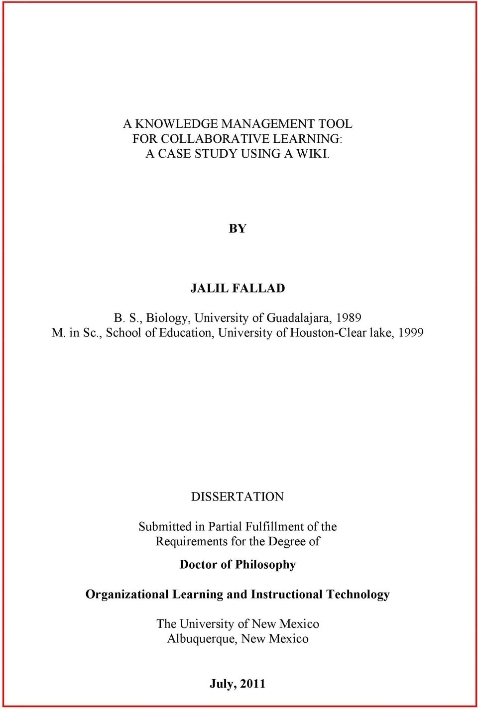 , School of Education, University of Houston-Clear lake, 1999 DISSERTATION Submitted in Partial Fulfillment