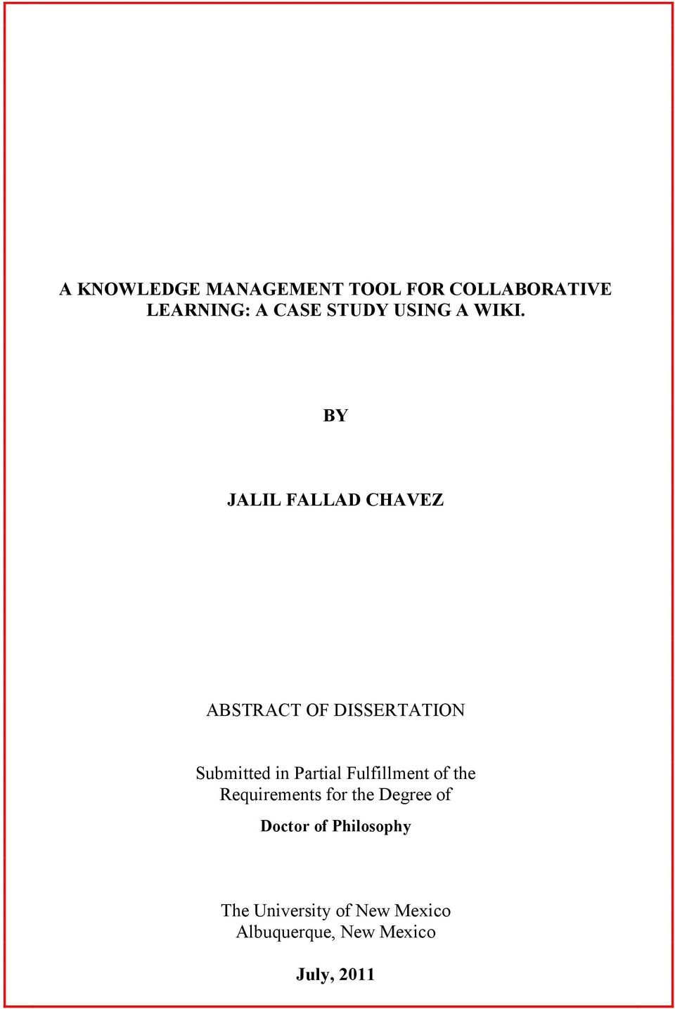 BY JALIL FALLAD CHAVEZ ABSTRACT OF DISSERTATION Submitted in Partial
